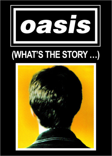 Premium poster Oasis - What's The Story...