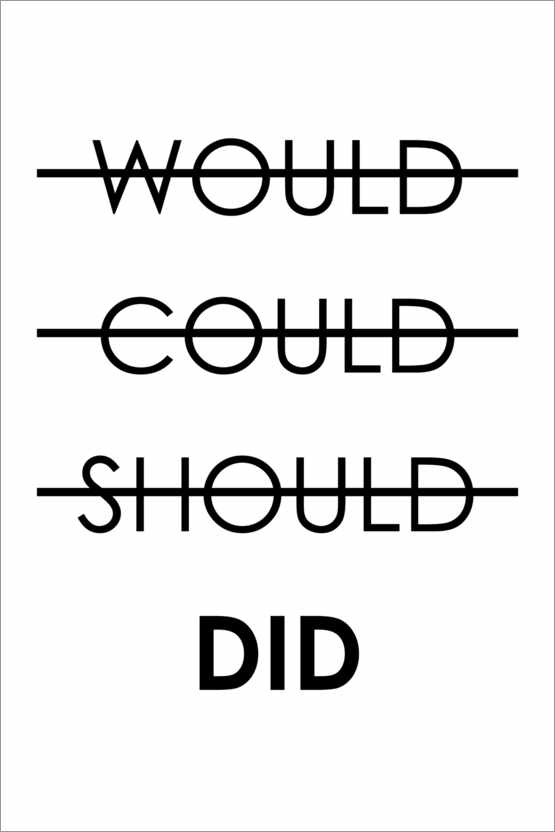 Premium poster Would, Could, Should, Do (English)