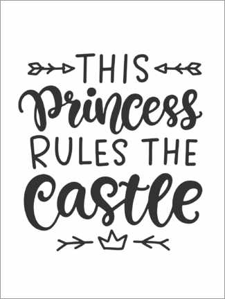Premium poster This princess rules the castle