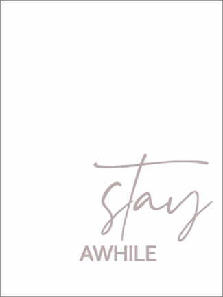 Wall sticker Stay awhile