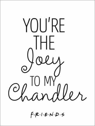 Wall sticker  Friends quote - Joey to my Chandler