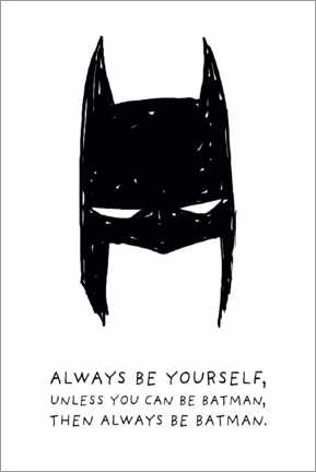 Wood print  Always be yourself - Always be Batman