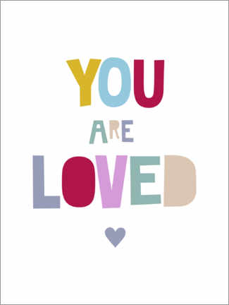 Gallery print  You are loved - Heyduda