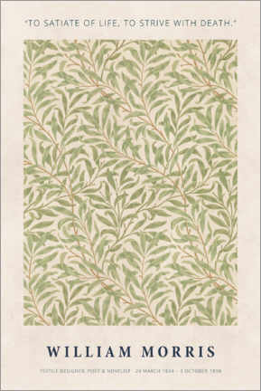 Premium poster William Morris - Satiate with life