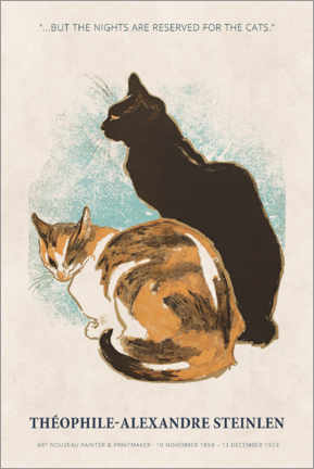 Premium poster  Théophile-Alexandre Steinlen - Reserved for the cats - Museum Art Edition