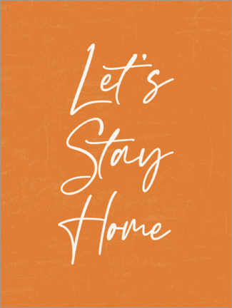 Premium poster Let's Stay Home