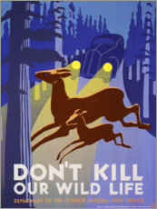 Aluminium print  Do not kill our wildlife - Advertising Collection