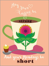 Gallery print  May your coffee be strong - Elisandra Sevenstar