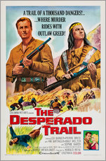 Gallery print  The Desperado Trail