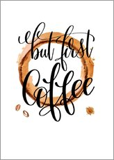 Wall sticker  But First Coffee - Mandy Reinmuth