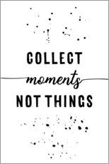 Wall sticker  Collect moments, not things - Melanie Viola