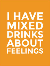 Gallery print  I Have Mixed Drinks About Feelings - Creative Angel