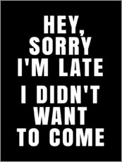 Wall sticker  Hey, Sorry I'm Late   I Didn't Want To Come - Creative Angel