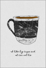 Gallery Print  I Like Big Cups And I Can Not Lie - Orara Studio