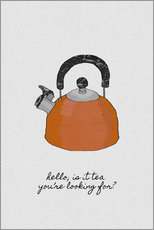 Wall sticker  Is It Tea You're Looking For? - Orara Studio