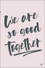 Wall sticker  We are so good together - m.belle