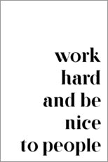 Wall sticker  Work hard and be nice to people - Pulse of Art