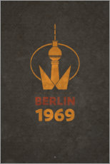 Premium poster  Berlin 1969 - TV Tower - Black Sign Artwork