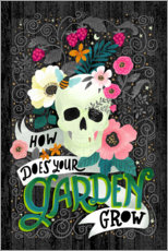 Premium poster How Does Your Garden Grow