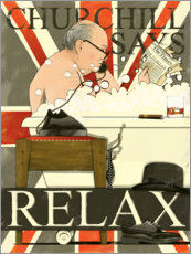 Premium poster  Churchill says Relax - Wyatt9