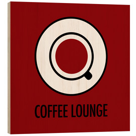 Wood print  Coffee lounge, red - JASMIN!