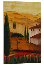 Wood print  Tuscanyidyll 3 - Christine Huwer