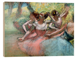 Wood print  Four ballerinas on the stage - Edgar Degas