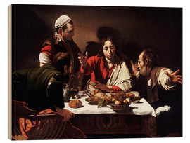 Wood print  The Supper at Emmaus - Michelangelo Merisi (Caravaggio)