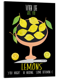 Acrylic print  When live gives you lemons - Elisandra Sevenstar