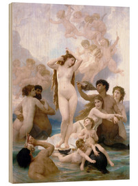 Wood print  Birth of Venus - William Adolphe Bouguereau
