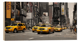 Wood print  New York City -Yellow Cabs - Hannes Cmarits
