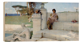 Wood print  The Voice of Spring. - Lawrence Alma-Tadema