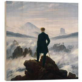 Wood print  The Wanderer Above the Sea of Fog - Caspar David Friedrich