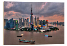Wood print  View of Pudong - Shanghai - HADYPHOTO