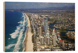 Wood print  Surfer's Paradise from the air - David Wall