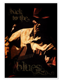 Premium poster Back to the blues