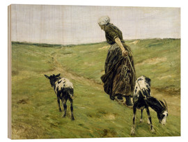 Wood print  Woman with goats in the dunes - Max Liebermann