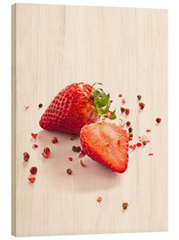 Wood print  Strawberries with red peppercorns - Edith Albuschat
