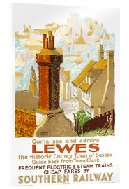 Acrylic print  Come see and admire Lewes - Gregory Brown