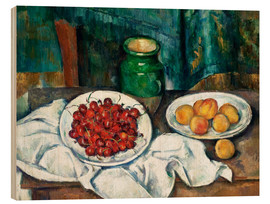 Wood print  Cherries and peaches - Paul Cézanne