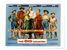 Premium poster  THE BIG COUNTRY, Charles Bickford, Charlton Heston, Carroll Baker, Gregory Peck, Jean Simmons, Burl