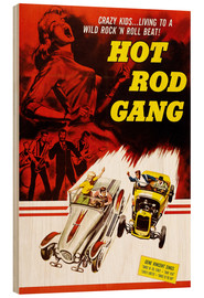 Wood print  HOT ROD GANG