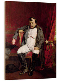 Wood print  Napoleon after his Abdication - Hippolyte Delaroche