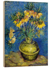 Wood print  Fritillaries in a Copper Vase - Vincent van Gogh