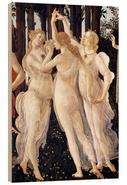 Wood print  The Three Graces - Sandro Botticelli