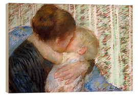 Wood print  The Goodnight Kiss - Mary Stevenson Cassatt