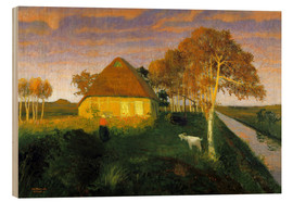 Wood print  Moor cottage in the evening sun - Otto Modersohn