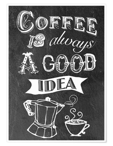 Get Coffee Is Always A Good Idea PNG