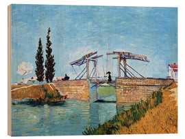 Wood print  The drawbridge in Arles - Vincent van Gogh