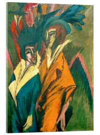 Acrylic print  Two women on the street - Ernst Ludwig Kirchner